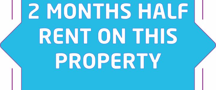 2 months half rent on property